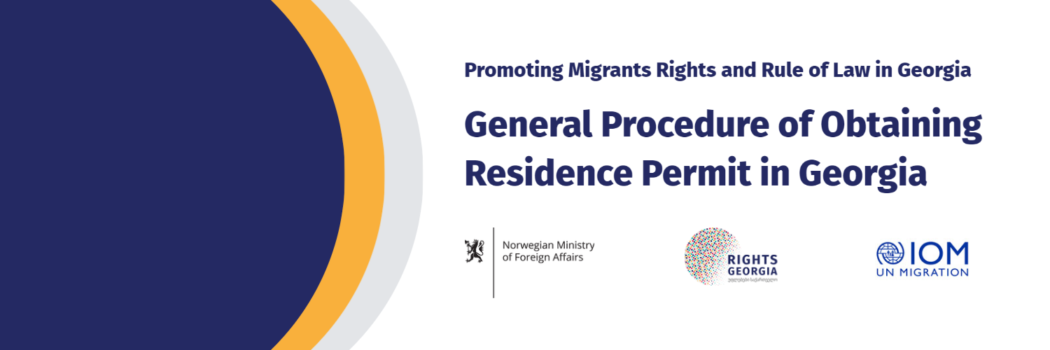 General Procedure of Obtaining Residence Permit in Georgia